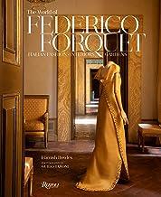 Scaricare Libri The World of Federico Forquet: Italian Fashion, Interiors, Gardens PDF
