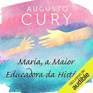 Maria, a maior educadora da história [Maria, the Greatest Educator in History]