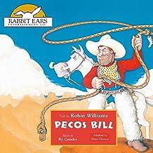 Pecos Bill: Rabbit Ears: A Classic Tale