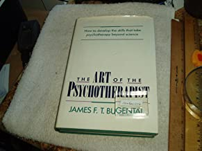 The art of the psychotherapist (A Norton Professional Book)