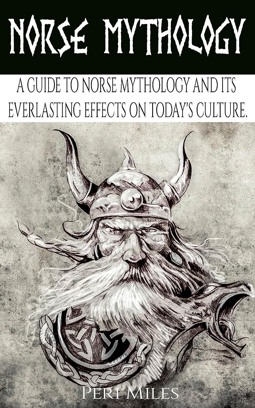 関与する化学薬品報酬のNorse Mythology: A Guide to Norse Mythology and Its Everlasting Effects on Culture. (English Edition)