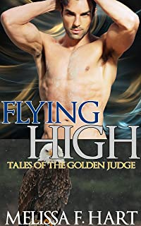 Flying High: A Paranormal Shifter Romance (Tales of the Golden Judge, Book 7) (English Edition)