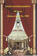 That's Entertainment: 100 Years of Chelsea Lodge: No. 3098