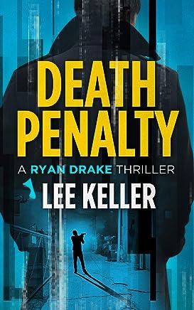 Death Penalty - A Ryan Drake Thriller (English Edition)