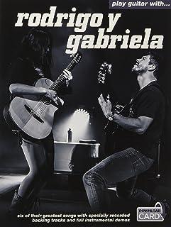 Play Guitar with... Rodrigo Y Gabriela