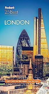 Fodor's London 25 Best 2021