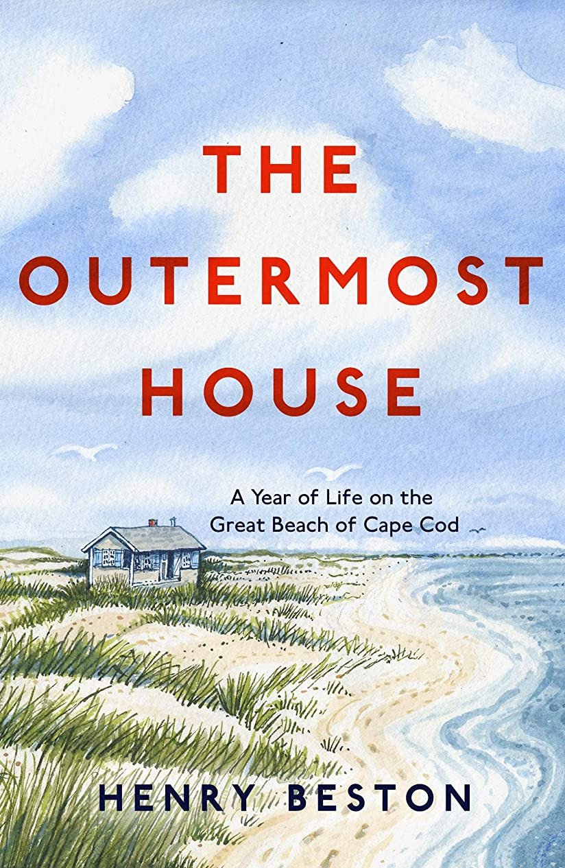 ハードウェア不注意些細なThe Outermost House: A Year of Life on the Great Beach of Cape Cod (English Edition)