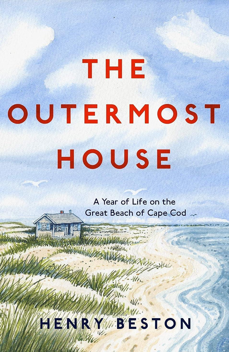 記事寝具トーナメントThe Outermost House: A Year of Life on the Great Beach of Cape Cod (English Edition)