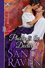 Phoebe and the Doctor: A Caverhsam-Haberdasher Crossover Novel (Caversham-Haberdasher Crossover Book 1) Kindle Edition