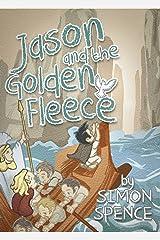Jason and the Golden Fleece: Book 2- Early Myths: Kids Books on Greek Myth (Volume 2) Kindle Edition