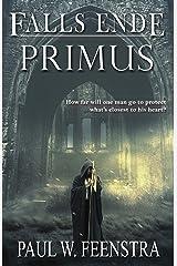 Falls Ende: Primus Kindle Edition