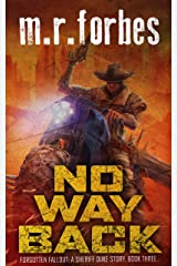 No Way Back: A Sheriff Duke Story (Forgotten Fallout Book 3) Kindle Edition