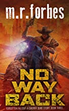 No Way Back: A Sheriff Duke Story (Forgotten Fallout Book 3)