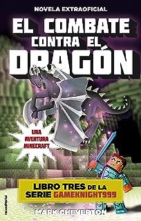 El combate contra el dragón: Una aventura Minecraft (Serie Gameknight999 nº 3) (Spanish Edition)