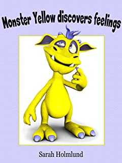 Monster Yellow discovers feelings! An illustrated children's book about feelings (Basic concepts with monsters 3) (English Edition)
