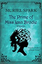 The Prime of Miss Jean Brodie: A Novel (P.S.)