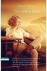 Tra cielo e terra (Italian Edition) Kindle Edition