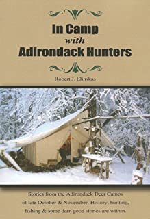 In Camp with Adirondack Hunters