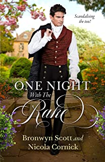 One Night With The Rake/Notorious Rake, Innocent Lady/One Night of Scandal (Undone! Book 2)