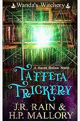 Taffeta Trickery: A Paranormal Women's Fiction Novel: (Wanda's Witchery) (Haven Hollow Book 7) Kindle Edition