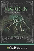 The Warden (Asylum Novella Book 3)