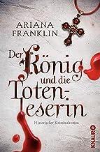 Der König und die Totenleserin: Historischer Kriminalroman (German Edition)