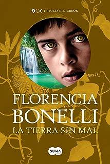 La tierra sin mal (Trilogía del perdón 3) (Spanish Edition)