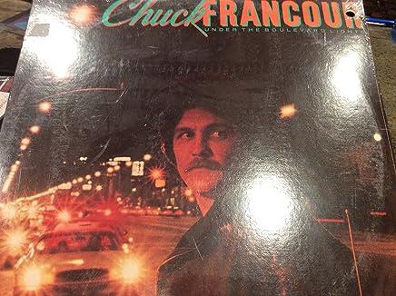 Amazoncom Chuck Francour Under The Boulevard Lights Cds Vinyl