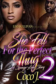 She Fell for the Perfect Thug 2: A Savage Love Story