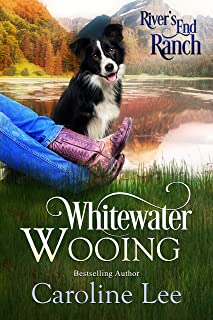 Whitewater Wooing (River's End Ranch Book 4)