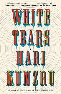 White Tears: A novel (Vintage Contemporaries)