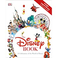 The Disney Book: A Celebration of the World of Disney Hardcover