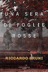 Una sera di foglie rosse (I casi dell'avvocato Berni Vol. 1) Formato Kindle