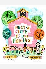 Nuestra Clase es una Familia (Spanish Edition) Kindle Edition