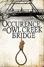 Occurence at Owl Creek Bridge