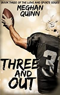 Three and Out (Love and Sports Series Book 3)