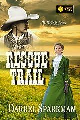 Rescue Trail Kindle Edition