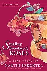 Stealing Benefacio's Roses Broché