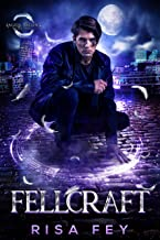 Fellcraft: Angels Falling Book 3