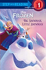 Big Snowman, Little Snowman (Disney Frozen) (Step into Reading) Kindle Edition