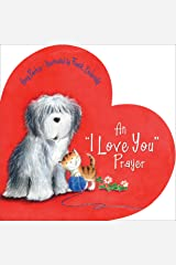 An 'I Love You' Prayer (Time to Pray (Tommy Nelson)) Kindle Edition