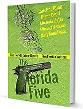 THE FLORIDA FIVE: Five Florida Crime Novels | Five Florida Writers