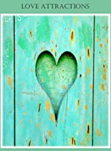 LOVE ATTRACTIONS: THE STRATEGIES OF WINNING A GIRL'S LOVE (ROMANCE Book 1)