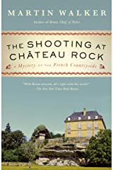 The Shooting at Chateau Rock: A Bruno, Chief of Police Novel (Bruno Chief of Police Book 15) Kindle Edition