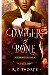 Dagger of Bone (Legends of the Clanblades Book 1) Kindle Edition