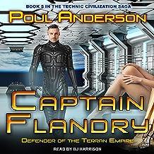 Captain Flandry: Defender of the Terran Empire: Technic Civilization, Book 5