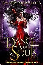 Dance of Souls (The Venatrix Chronicles Book 4)