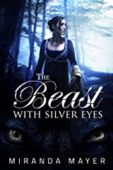 The Beast With Silver Eyes (The Red Slipper Series Book 3) Kindle Edition