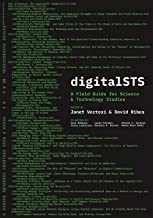 digitalSTS: A Field Guide for Science & Technology Studies (English Edition)