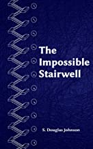 The Impossible Stairwell (English Edition)